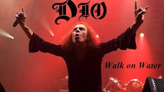 Dio-Walk on Water