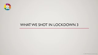 What We Shot In Lockdown 3