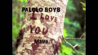 Palolo Boys Mama Song 2012