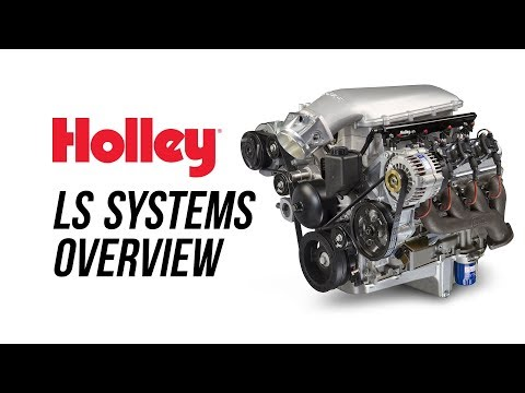 Holley LS Systems Overview