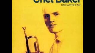 Chet Baker - Time after time (1956)