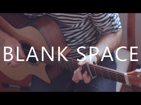 Blank Space – Taylor Swift (fingerstyle guitar cover by Peter Gergely)