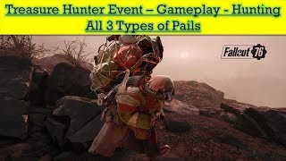 Fallout 76 Treasure Hunter Event - Hunting Legendary Mole Miners Pails
