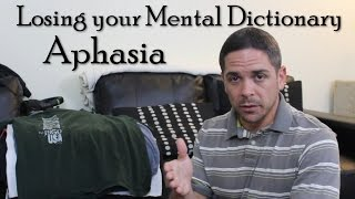 Losing your Mental Dictionary: Aphasia