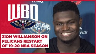 Zion Returns to Practice, Talks NBA Season Restart | New Orleans Pelicans