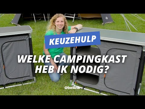 Welke Campingkast heb ik nodig? Campingkast kiezen | Obelink