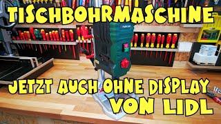 Ohne Display: Lidl - PARKSIDE® Tischbohrmaschine PTBMOD 710