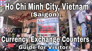 Ho Chi Minh City (Saigon) Currency Exchange Guide | Ho Chi Minh City, Vietnam 🇻🇳 Travel Guides Ep#7