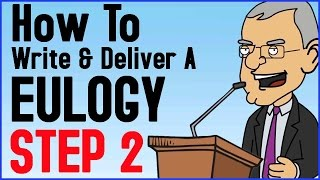 How To Write And Deliver A Eulogy Step 2 of 6 - Funeral Speech Tutorial - What Kind of Eulogy?