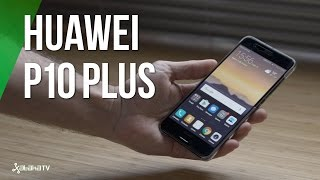 Huawei P10 Plus, ¿competencia para iPhone 7 Plus?