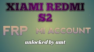 frp redmi s2 - Free video search site - Findclip