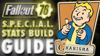 Fallout 76 CHARISMA Build & Perk Cards Overview - SPECIAL Stats Guide