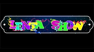 LENTA SHOW