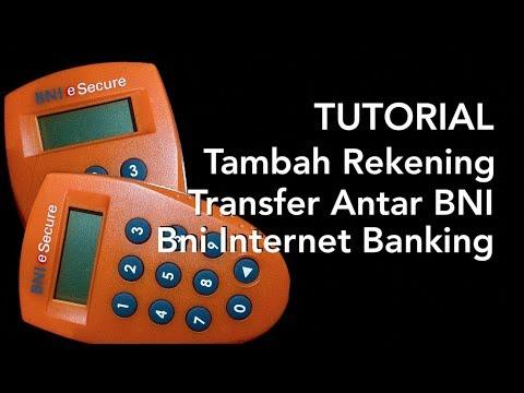 BNI Internet Banking - Tambah Rekening Tujuan Transfer Antar BNI