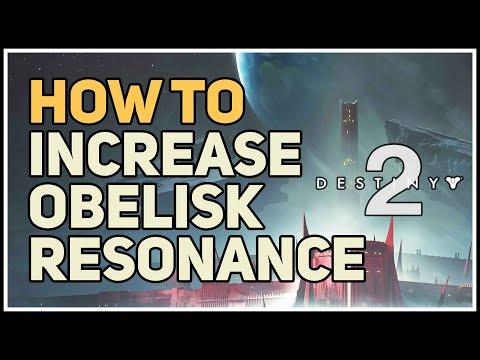 How to Increase Obelisk Resonance Rank Destiny 2