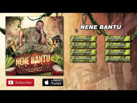 Nene Bantu - Respect (Album Complet)