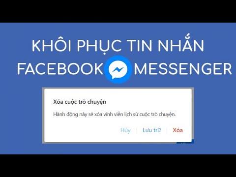 Hướng dẫn khôi phục lại tin nhắn đã xoá của Messenger ở Facebook trên Điện Thoại