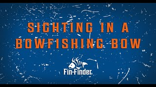 Sighting in a Bowfishing Bow | Mounting BLS Bowfishing Laser Sight