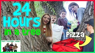 24 Hours In A Tree!  We ordered PIZZA!! (Fan Favorite)/ That YouTub3 Family | Family Channel