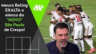 Mauro Beting elogia time de Crespo: 'Gente, olhem as opções que esse São Paulo tem'