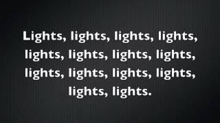 Lights By Ellie Goulding Lyrics!
