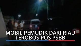 VIRAL: Ratusan Mobil Pemudik dari Arah Riau Terobos Posko Cek Poin di Kamang Baru Sijunjung