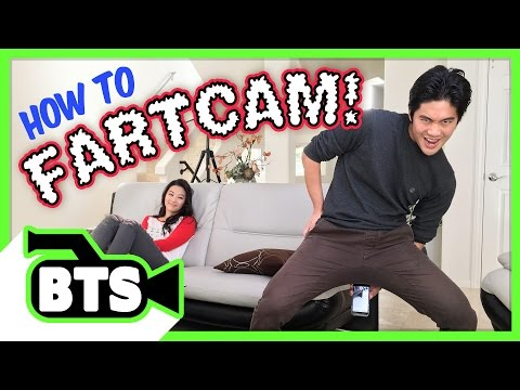 How To #FartCam! (BTS)