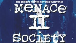 Menace II Society Soundtrack Tracklist - Tracklist OST