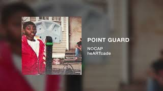 NoCap   Point Guard (Official Audio)