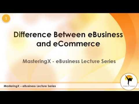 Difference Between eBusiness and eCommerce