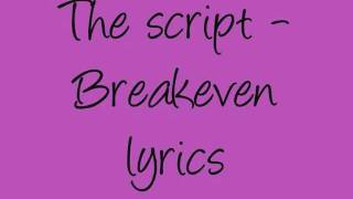 The Script -Breakeven lyrics