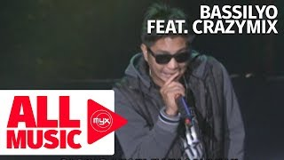 BASSILYO feat. CRAZYMIX – Lord, Patawad (MYX MO! 2013 Live Performance)