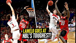 LaMelo Ball GOES AT NBL's TOUGHEST Defender!! Melo Shows Off His Amazing Passing Ability!!