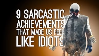 9 Sarcastic Achievements That Made Us Feel Like an Idiot
