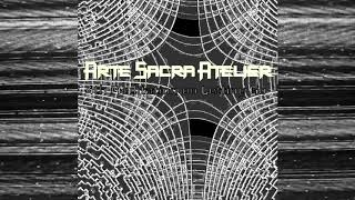 "NOISEUP LABEL PRESENTS: Arte Sacra Atelier ""4th Meditation on Le"