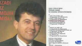 Zoran Vasic - Sumadija sva se budi - (Audio 1991)
