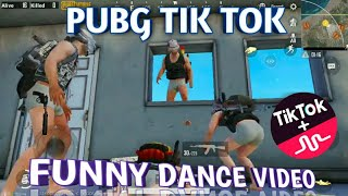 PUBG TIK TOK FUNNY DANCE ( NO 90) AND FUNNY MOMENTS || BY PUBGFUN
