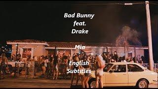 Mia  Bad Bunny ft Drake English SubtitlesLyrics