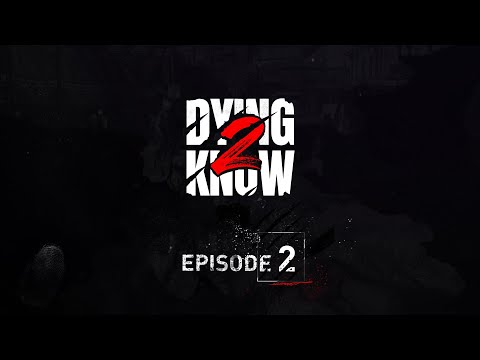 Dying 2 Know: Episode 2 de Dying Light 2: Stay Human