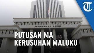 Mahkamah Agung Pemerintah Harus Tetap Bayar Rp3,9 Triliun terkait Kerusuhan Maluku