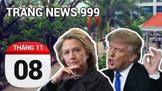 Cuộc đua tổng thống Mỹ gay cấn đến phút chót | TRẮNG NEWS 999 | 8-11-2016