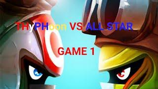 THyPHoon VS  ALLSTAR  GAME 1