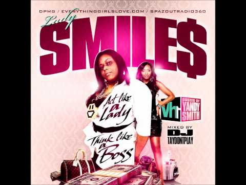 ((Single)) @LadySmiles ft.Crystal - Act like a Lady,Think like a BOSS