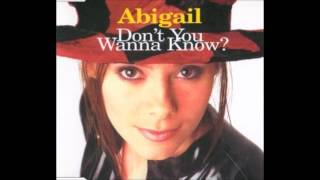 Abigail - Don't you wanna know (1994)