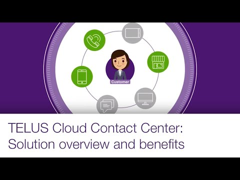 TELUS Cloud Contact Center | Intro video
