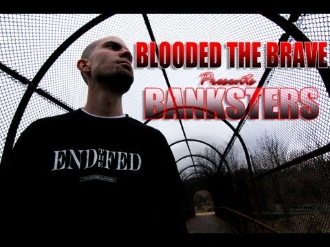 Blooded the Brave - BANKSTERS {HD Music Video}