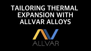 Calculating Thermal Expansion Part 1 – Tailoring with ALLVAR Alloys