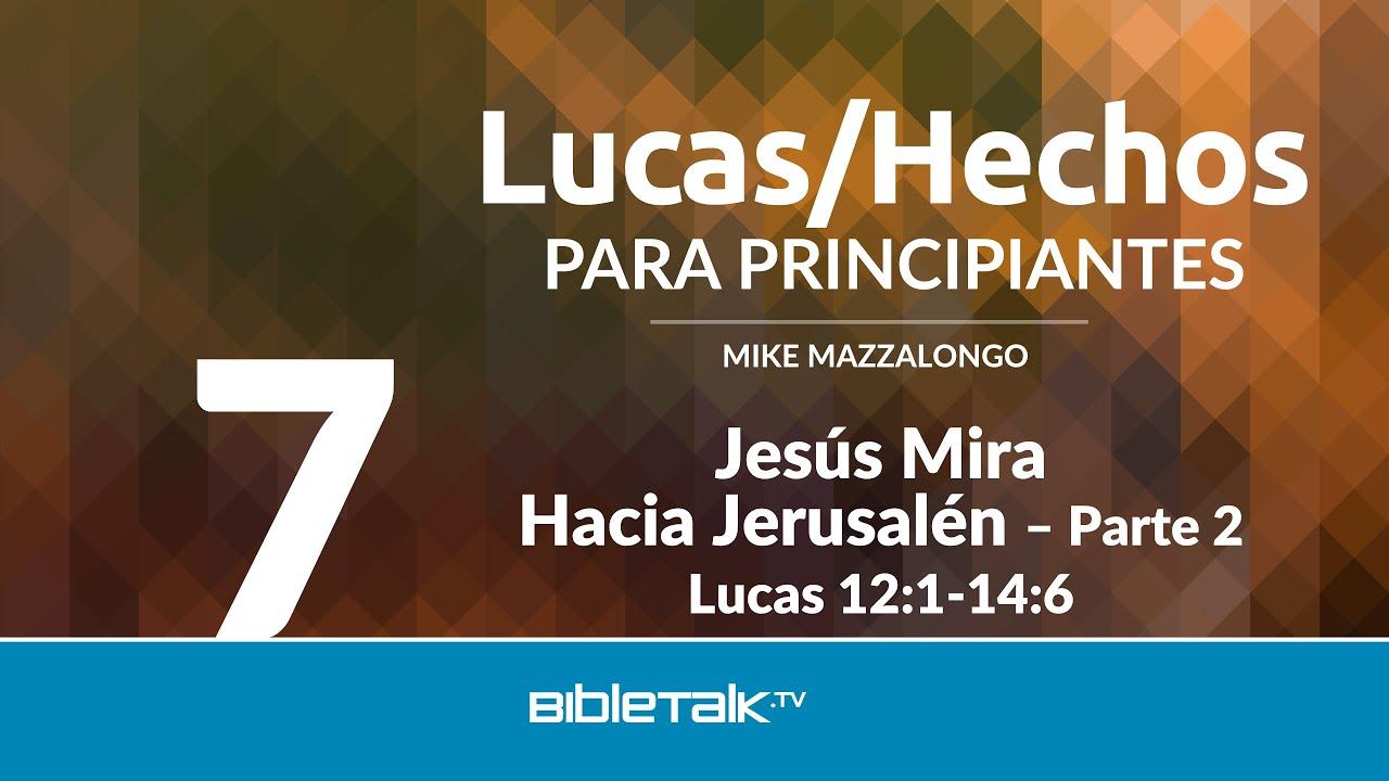 7. Jesus mira hacia Jerusalen