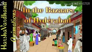 In The Bazaars Of Hyderabad | Self-Animated #HarshaVardhanaAnimations