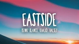 Benny Blanco, Halsey & Khalid   Eastside (Lyrics)